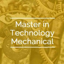 Master in Technology Mechanical